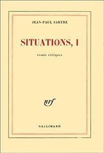 Situations, tome 1 : Essai critique par Sartre