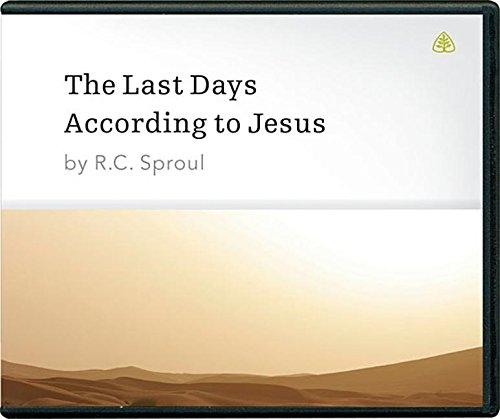 The Last Days According to Jesus by Ligonier Ministries