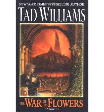 The War of the Flowers (Daw Book Collectors), Williams, Tad