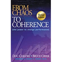 From Chaos to Coherence: The Power to Change Performance