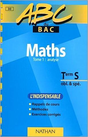 Lire en ligne ABC du bac, mathématiques niveau terminale S obl et spé, tome 1 pdf, epub