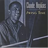 Swing Time ~ Claude Hopkins
