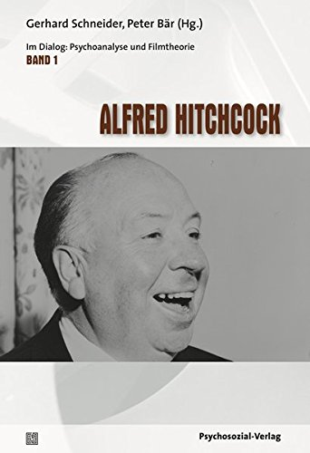 Alfred Hitchcock: Im Dialog: Psychoanalyse und Filmtheorie Band 1 Taschenbuch – 1. Juli 2018 Gerhard Schneider Peter Bär Gerhard Bliersbach Marli Feldvoß