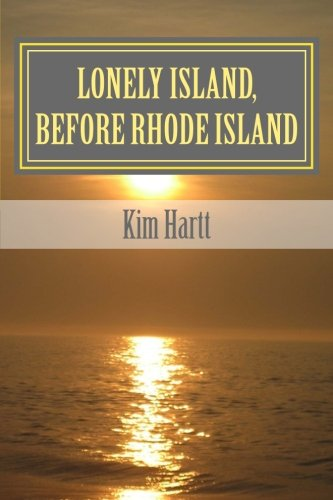 Download Lonely Island, Before Rhode Island (Chakra Clearing) (Volume 6) PDF