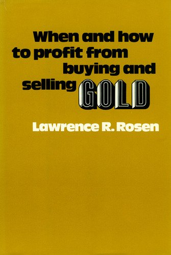 When and how to profit from buying and selling gold