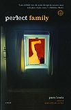 Perfect Family: A Novel