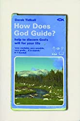 How Does God Guide?: Help to discern God's will for your life