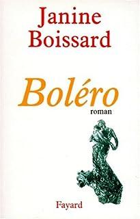 Boléro : roman, Boissard, Janine