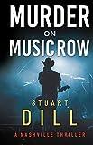 Murder on Music Row (A Nashville Thriller)