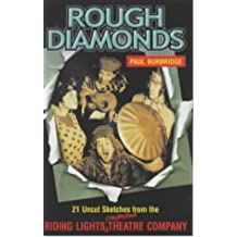 Rough Diamonds: 21 Uncut Sketches from the Riding Lights Roughshod Theatre Company