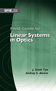 Linear systems fourier transforms and optics jack d gaskill field guide to linear systems in optics fandeluxe Choice Image