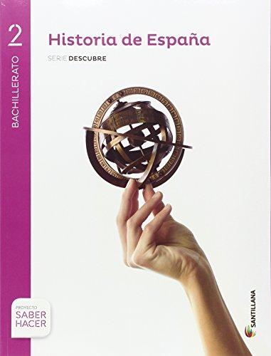 HISTORIA DE ESPAÑA NAVARRA SERIE DESCUBRE 2 BTO SABER HACER - 9788414101896
