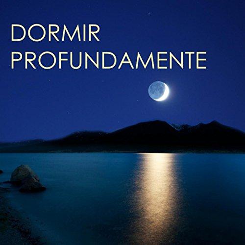 Dormir profundamente canciones para un sue o profundo - Aromas para dormir profundamente ...