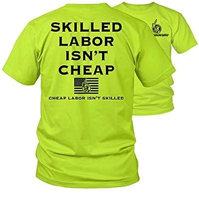 Armed American Supply Skilled Labor Ain't Hi Vis/Hi Viz Funny Construction Safety Work Shirt