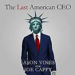 The Last American CEO