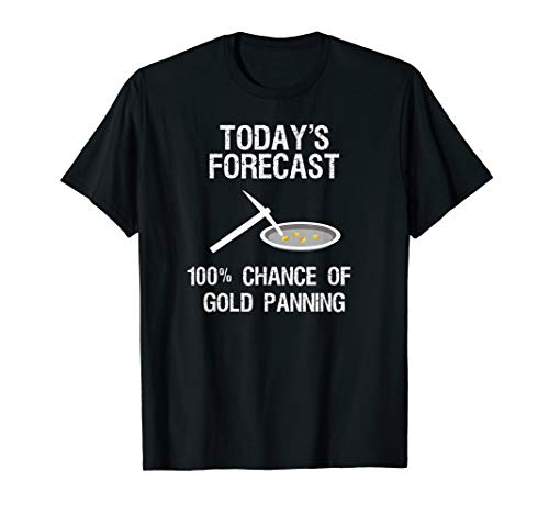 - Gold Panning T-Shirt Gift - Funny Miner Panner TF
