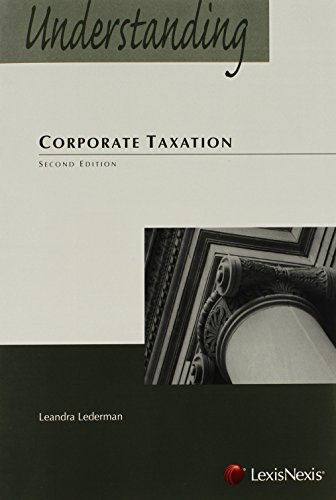 Understanding Corporate Taxation (The Understanding Series)