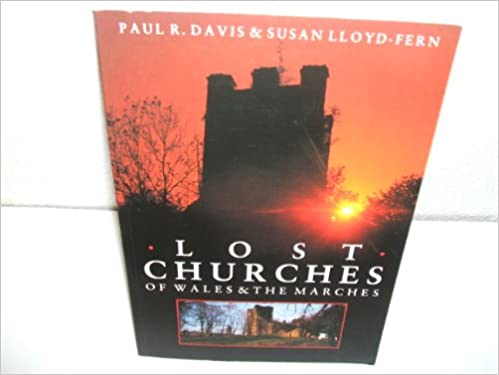 Book Lost Churches of Wales and the Marshes
