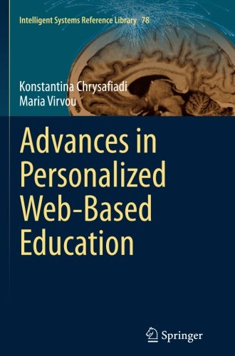 Intelligent Tutoring Systems (Advances in Personalized Web-Based Education (Intelligent Systems Reference)