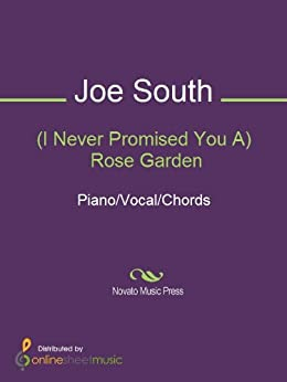 I Never Promised You A Rose Garden Kindle Edition By Joe South Lynn Anderson Martina