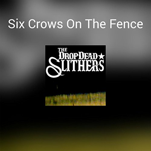 Six Fences (Six Crows On The Fence)