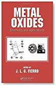Metal Oxides: Chemistry and Applications (Chemical Industries)