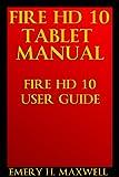 Fire HD 10 Tablet Manual: Fire HD 10 User Guide