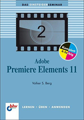 adobe-premiere-elements-11-bhv-einsteigerseminar