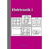 Elektronik I: Schaltungen mit Halbleiterdioden (ALS-Werk- und Arbeitsmappen)