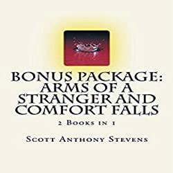 Bonus Package: Arms of a Stranger and Comfort Falls (2 Books in 1)