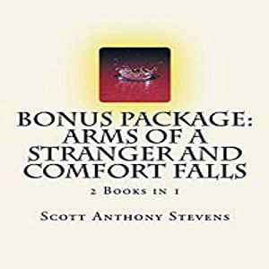 Bonus Package: Arms of a Stranger and Comfort Falls (2 Books in 1) Audiobook