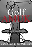 img - for Golf Amuk (Adventures of the Fighting 19th) book / textbook / text book