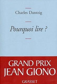 Pourquoi lire ?, Dantzig, Charles