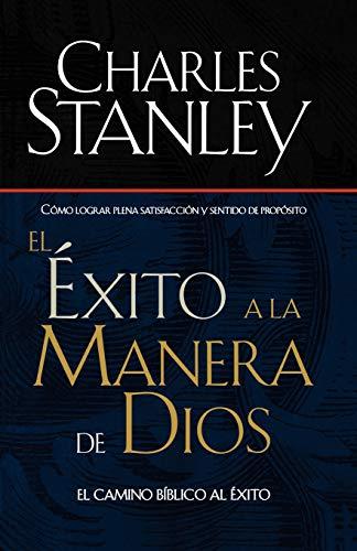 El Éxito A La Manera De Dios El Camino Bíblico A La Bendiciónel Camino Bíblico A La Bendición (Spanish) Paperback – May 13, 2001
