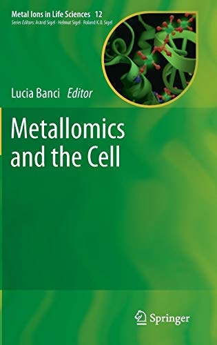 Metallomics and the Cell (Metal Ions in Life ()