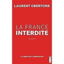 La France interdite: La vérité sur l'immigration