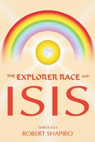 Explorer Race and Isis (Explorer Race Series, Vol. 8)