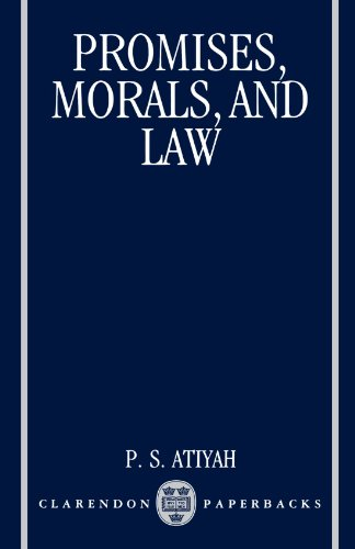 Promises, Morals, and Law by Patrick S Atiyah