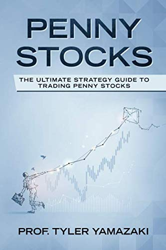 41RJyP4sbaL - Penny Stocks: The Ultimate Strategy Guide to Trading Penny Stocks (Trading for Beginners)