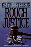 Rough Justice, Keith Peterson, 0553282972