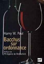 Bacchus sur ordonnance : La médecine par le vin, de la Belle Epoque au