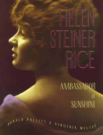Helen Steiner Rice: Ambassador of Sunshine