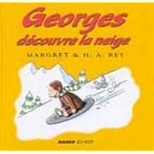 GEORGES DECOUVRE LA NEIGE
