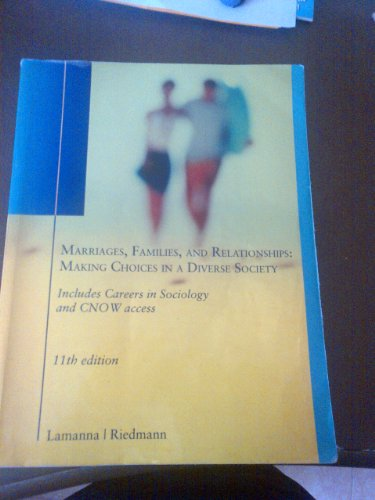 Marriages, Families, and Relationships: Making Choices in a Diverse Society.
