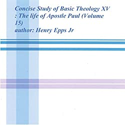 Concise Study of Basic Theology XV