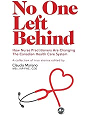 No One Left Behind: How Nurse Practitioners Are Changing The Canadian Health Care System