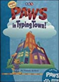 PAWS in Typing Town! - Lab Package (Includes 5 CD's, CD-ROM software, Teacher's Resource Guide, and PAWS small poster)