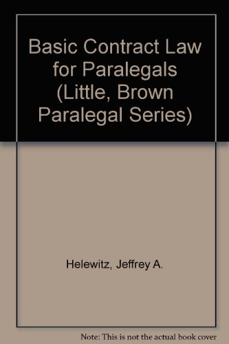 Basic Contract Law for Paralegals (Little, Brown Paralegal Series)