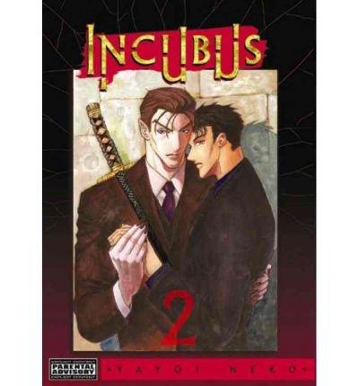 Download INCUBUS 2 INCUBUS 2:[Paperback] by Neko, Yayoi NaNeko, Yayoi Na Feb 07, 2007 pdf epub