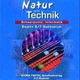 Natur und Technik. Informatik 6/7 Bayern Gymnasium. Einzellizenz. CD-ROM Version 1.0.  (Lernmaterialien)